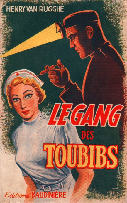 French Pulp Cover, Le Gang des Toubibs
